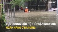 Lực lượng cứu hộ tiếp cận khu vực ngập nặng ở Đà Nẵng