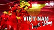 Tin nóng 24G ngày 20-1: Việt Nam vào tứ kết Asian Cup 2019