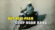 Nghi phạm cướp ngân hàng tại Thái Bình là một công nhân 50 tuổi
