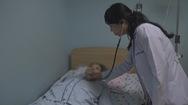 Chăm sóc giảm nhẹ trong y tế chưa được quan tâm đúng mức