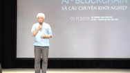 """Ông Dương Trung Quốc: """"Ở tuổi này tôi cũng muốn khởi nghiệp"""""""