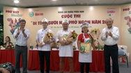 7 thí sinh phía Nam vào chung kết cuộc thi Đi tìm người nấu phở ngon năm 2019