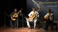 """Thưởng thức """"Kiệt tác guitar và hành trình 3 thế kỉ"""" tại Đà Nẵng"""