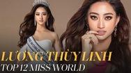 Giải trí 24h: Lương Thùy Linh xuất sắc vào Top 12 Miss World 2019