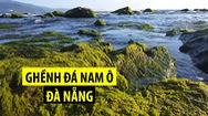 Đẹp nao lòng ghềnh đá Nam Ô rêu phủ tại Đà Nẵng