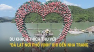 """Du khách thích thú với """"Đà Lạt nơi phố vịnh"""" khi đến Nha Trang"""