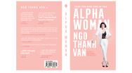 """Giải trí 24h: Ngô Thanh Vân sẽ ra mắt dự án sách về bản thân sau thành công của """"Hai Phượng"""""""