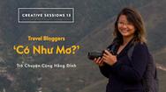 """Đinh Hằng chia sẻ về """"Travel Bloggers - Có như mơ?"""""""