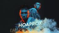Hoaprox và giấc mơ đưa âm nhạc Việt Nam lan tỏa ra thế giới