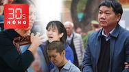 Bản tin 30s Nóng: Tuyên tử hình cha dượng, chung thân mẹ ruột; Ông Đinh La Thăng gây thiệt hại lớn