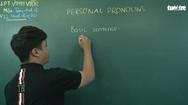 Video: Ôn Tập Online Lớp 12 | Ôn lại  'Personal Pronouns' đại từ nhân xưng