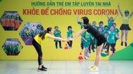 """Bài 14: 'Khỏe để chống virus Corona' với bài tập đặc biệt cho ngày """"đèn đỏ"""""""