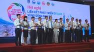6 tỉnh thành Đông Nam Bộ ký kết hợp tác phát triển du lịch