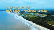Khai phá tiềm năng du lịch Bà Rịa - Vũng Tàu