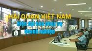 Hải quan Việt Nam - Hiện đại hóa phục vụ doanh nghiệp