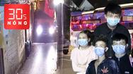 Bản tin 30s Nóng: Xe container chạy vào hẻm; Nhóm người Trung Quốc nhập cảnh chui, đi 'xuyên Việt'