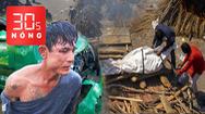 Bản tin 30s Nóng: Ấn Độ rung chuyển vì COVID-19, dưới mỗi đống củi là một xác bệnh nhân; Bắt tên cướp taxi