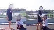 Video: Công an xác minh clip nữ sinh lớp 7 bị 'hành hạ', lột áo trên cầu