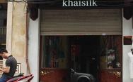 Trung Quốc có thể kiện Khaisilk vì cắt mác 'Made in China'?