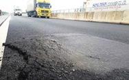 Làm rõ trách nhiệm cá nhân, tập thể vụ hư hỏng cao tốc Đà Nẵng - Quảng Ngãi