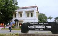 Gộp 2 trung tâm Lê Bá Đảng và Điềm Phùng Thị làm Bảo tàng Mỹ thuật Huế