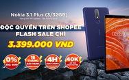 Nokia 3.1 Plus được bán độc quyền trên Shopee với giá 3.399.000 đồng