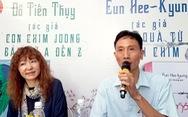 Văn chương Việt - Hàn và câu chuyện 'ngón nghề' phản ánh hiện thực
