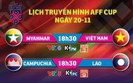 Lịch trực tiếp AFF Cup 2018: Việt Nam và Myanmar tranh vé vào bán kết