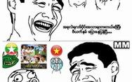 CĐV Myanmar 'troll' tuyển VN
