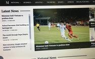 Báo chí Myanmar khen đội nhà và 'phớt lờ' chuyện trọng tài