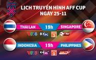 Lịch truyền hình AFF Cup 2018: Việt Nam hồi hộp chờ đối thủ ở bán kết