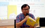 'Cảm ơn người lớn' của Nguyễn Nhật Ánh sẽ phát hành 150.000 bản