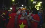 'Đêm nay tôi và hàng triệu người Việt không ngủ!'