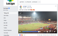 La Liga, Bundesliga và thế giới chức mừng tuyển Việt Nam
