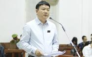 Ông Đinh La Thăng bào chữa: 'Tôi không tư lợi, tư túi gì'