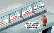 Đùa quá dai với đường sắt Cát Linh - Hà Đông