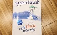 Ngồi khóc trên cây của Nguyễn Nhật Ánh sẽ lên phim