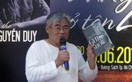 Nhà thơ Nguyễn Duy: 'Ra đề thi như thế tôi thấy rất mừng'