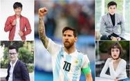 Hoàng Bách 'cuồng' Messi, Nhan Phúc Vinh chê thường thôi