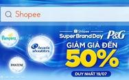 Cơ hội mua sản phẩm P&G giảm giá đến 50% trên Shopee