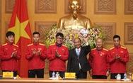 Thủ tướng Nguyễn Xuân Phúc: 'Chúc Đội tuyển thành công!'