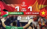Trận đấu kịch tính: tuyển Việt Nam hoàn toàn 'vượt mặt' tuyển Jordan