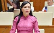 Miễn nhiệm Bộ trưởng Nguyễn Thị Kim Tiến ngày 25-11, chưa phê chuẩn người thay