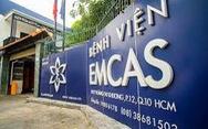 Tử vong sau phẫu thuật thẩm mỹ ngực tại Bệnh viện thẩm mỹ EMCAS TP.HCM