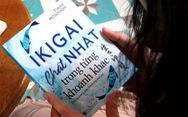 Ikigai và cách người Nhật tạo dựng hạnh phúc mỗi ngày