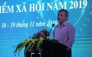 BHXH Việt Nam đặt mục tiêu 'bàn làm việc không giấy' sau năm 2020