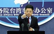 Bắc Kinh đe dọa: 'Đài Loan đòi độc lập là chuốc lấy tai họa'