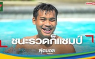 Thua Indonesia, hậu vệ Thái vẫn tự tin sẽ vô địch SEA Games 30
