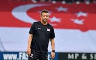 HLV U22 Singapore: 'Cầu thủ của tôi phải đi làm, đi học và chỉ tập vào tối muộn'