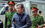 Cựu bộ trưởng Nguyễn Bắc Son bị đề nghị án tử hình